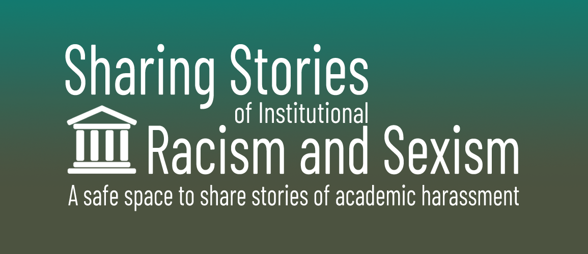 Sharing Stories of Institutional Racism and Sexism